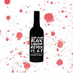 2AM Club - Black Liquor (Bassy Remix) Feat. A-1