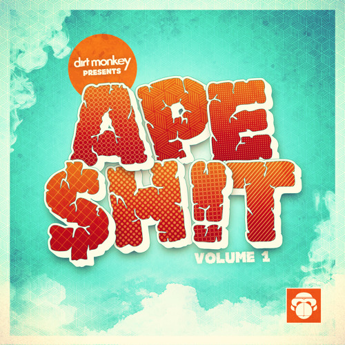 Dirt Monkey Presents: APE $H!T volume 1