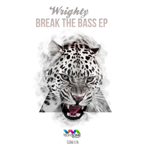 Wrighty - Break The Bass EP [OUT NOW]