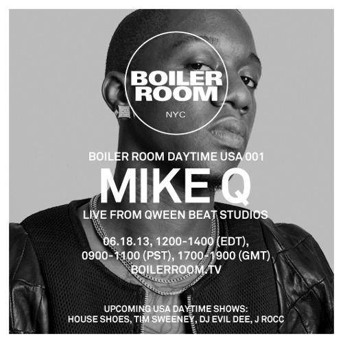 Boiler Room NYC Daytime Session 001: MikeQ