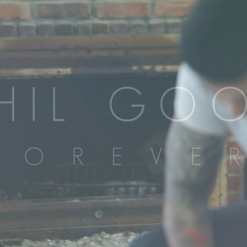 Phil Good - Forever