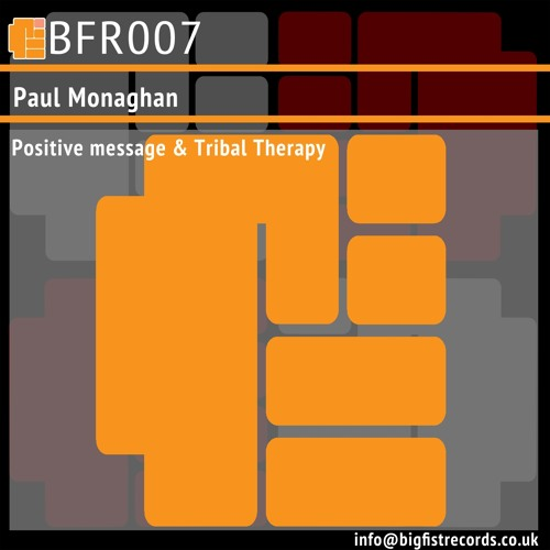 Paul Monaghan-Tribal Therapy BFR07