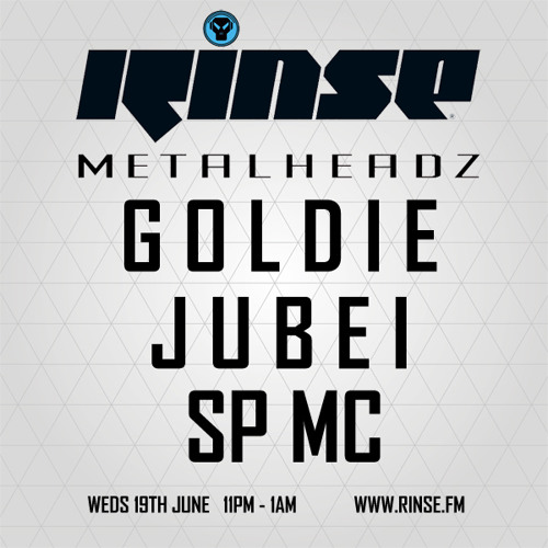 Goldie, Jubei and SP:MC - The Metalheadz show on Rinse FM 19.06.13