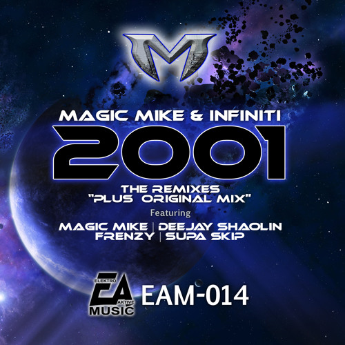 Dj Magic Mike & Infiniti - 2001 (Frenzy 2013 Remix)