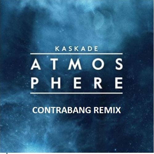 Kaskade - Atmosphere (Contrabang Remix)