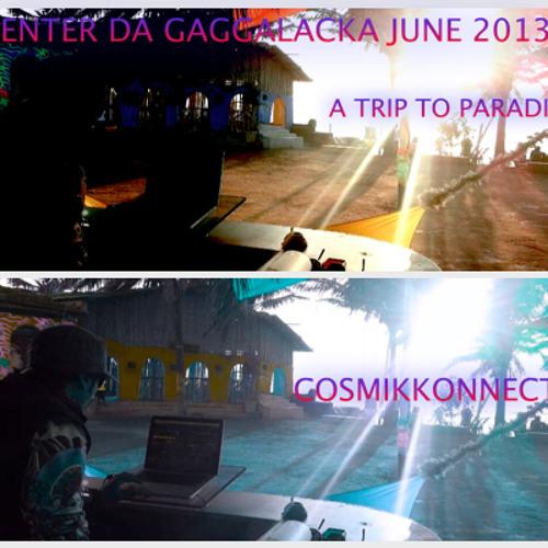 Enter da Gaggalacka -Dj Set , June 2013