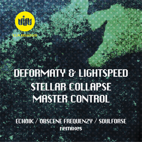 Deformaty & Lightspeed - Stellar Collapse (Deformaty Breaks Mix) *TEASER* [OUT NOW on VIM Records]