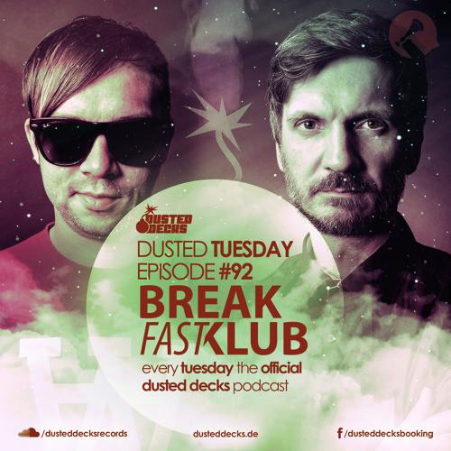 Dusted Tuesday #92 - Breakfastklub (June 25, 2013)