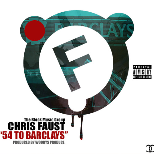 """""""54 To Barclays"""" -Chris Faust"""