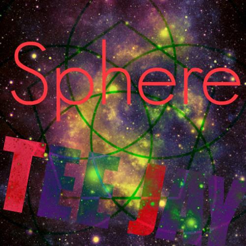 Tee Jay - Sphere