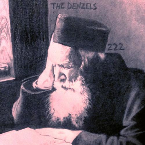 """The Denzels - """"222"""""""