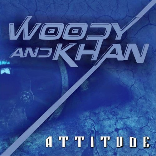 DJ Wad feat. Woody & Khan - Attitude (Original Mix) OUT NOW!