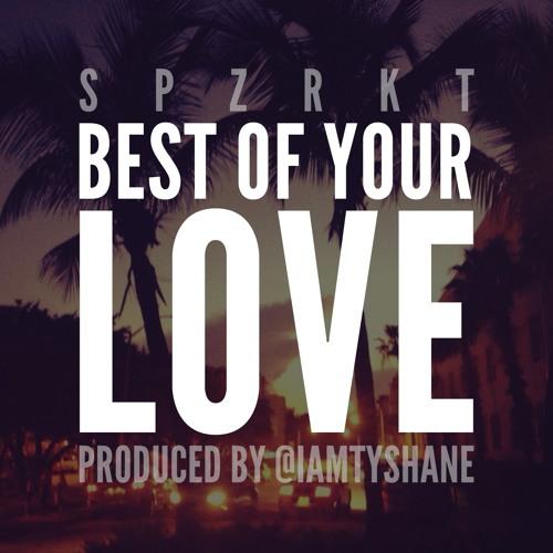 SPZRKT - Best Of Your Love