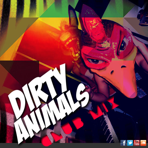 Dirty Animals - Dirty Session (Club Mix 2013)