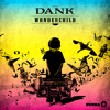 Dank - Wonder Child (Original Mix)