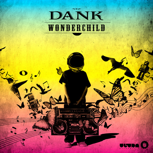 Dank - Wonder Child (Original Mix)
