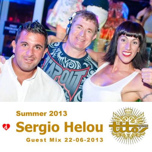 Sergio Helou - Titos Guest Mix 22-06-2013