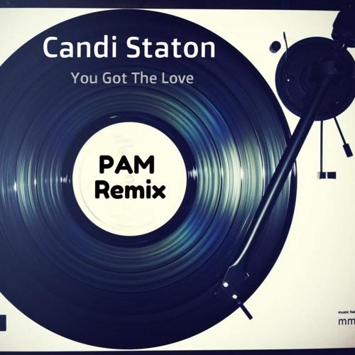 You Got The Love - Candi Staton (PAM)