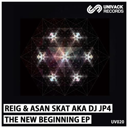 Reig & Asan Skat aka Dj JP4 - New beginning (Original mix)
