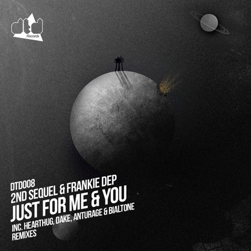 2nd Sequel & Frankie Dep - Just For Me And You (Dake Remix)