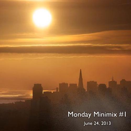 Monday Minimix #1 (6/24)