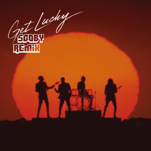 Get Lucky (Scoby Remix)