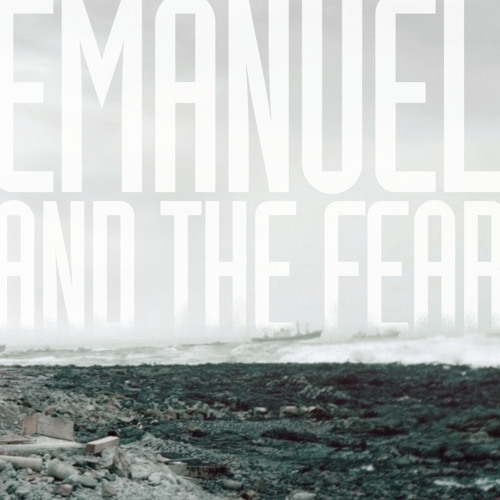 Emanuel and the Fear - The Rain Becomes The Clouds