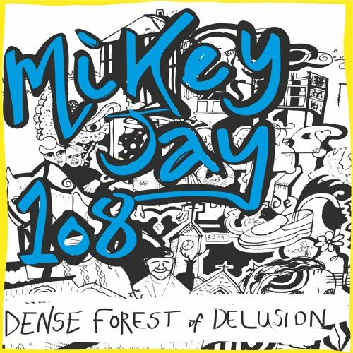 Mikey Jay 108