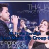 Thalía ft. Prince Royce - Te Perdiste Mi Amor = Dj Iv@n Peralta (Live Music Djs Group 8) Portada del disco
