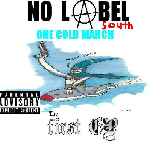 One Cold March - God Hates You All