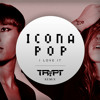 Icona Pop - I Love It (Trypt Remix)