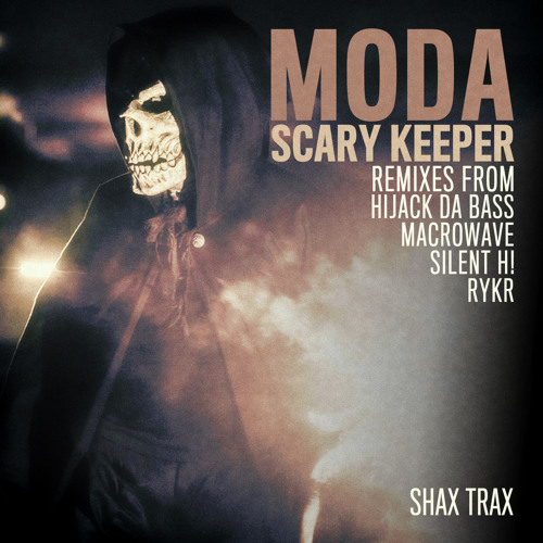 MODA - Scary keeper (Original Mix) OUT NOW