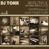 Somehow ft Pismo (Instrumental) | DJ Tonk