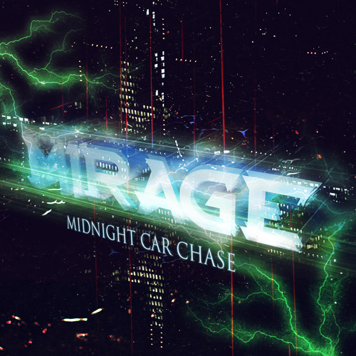 Mirage-Midnight Car Chase