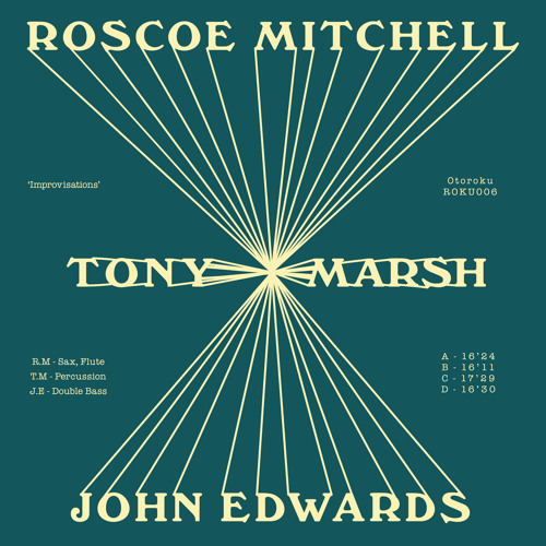 Roscoe Mitchell / Tony Marsh / John Edwards 'Improvisations' SIDE A (excerpt)