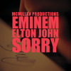 Eminem - Sorry (feat. Elton John) prod by Sam McMillan