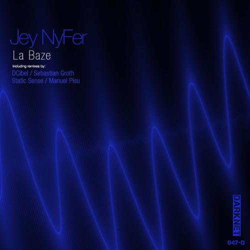 Jey Nyfer - La Baze (Manuel Pisu remix)