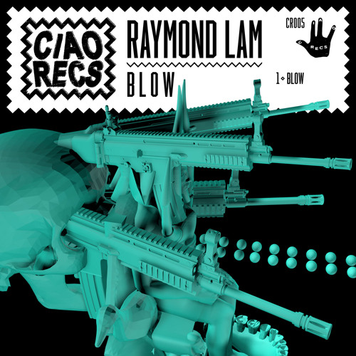 Raymond Lam - BLOW (CR005 Preview)
