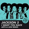 Jackson 5 - I Want You Back (Arts & Leni Remix)