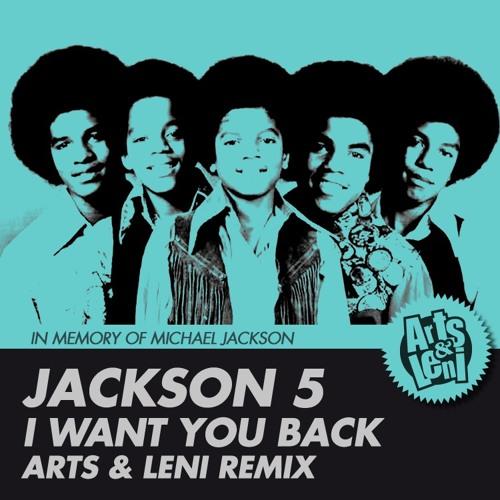 Jackson 5 - I Want You Back (Arts & Leni Remix)