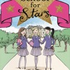 SCHOOL FOR STARS: FIRST TERM AT L'ETOILE by Holly and Kelly Willoughby