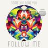 Somethin' Bout You (Satin Jackets Remix)