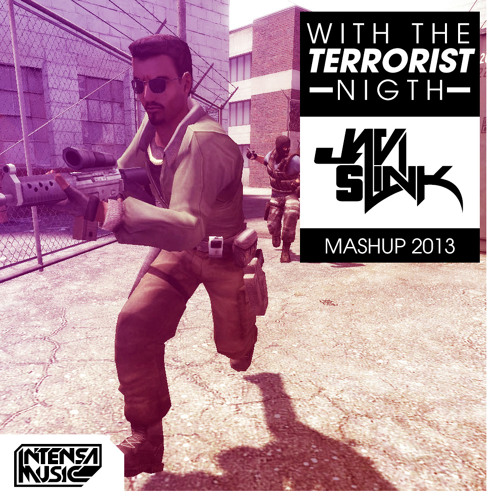 Javi Slink - With The Terrorist Night (Mashup 2013)