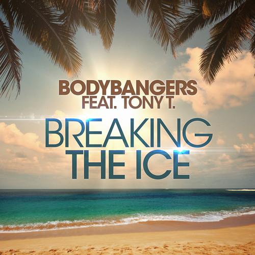 Breaking The Ice (feat. Tony T)