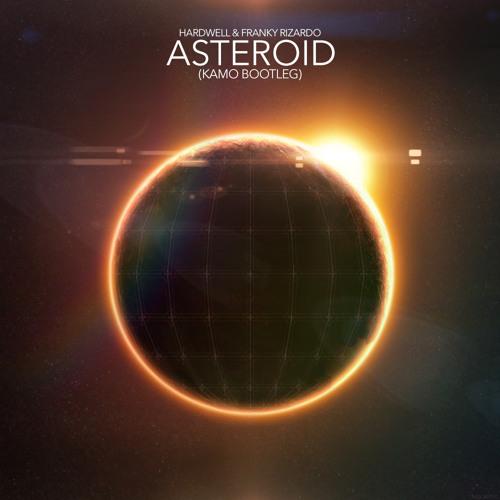 Hardwell & Franky Rizardo - Asteroid (Kamo Bootleg)