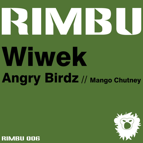 Wiwek - Angry Birdz (RIMBU) OUT NOW !!