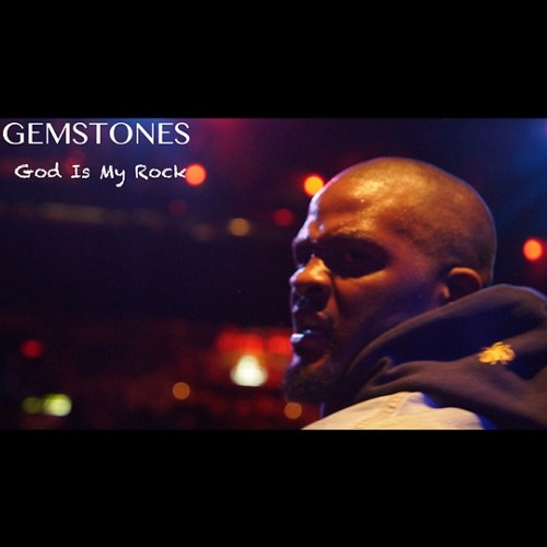 Gemstones - God Is My Rock