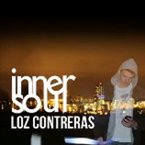 Loz Contreras - innerSoul's Ones to Watch