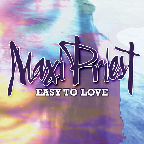 Maxi Priest - Easy To Love [2013]