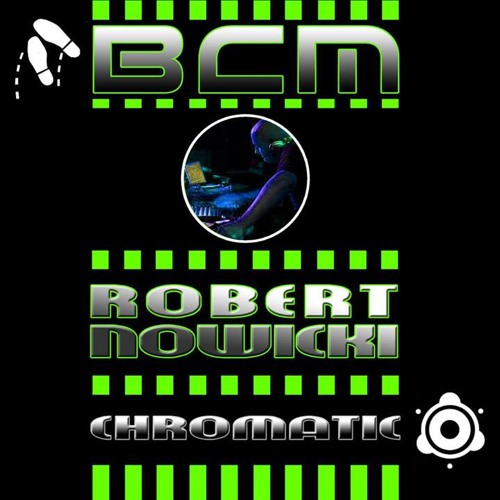 Robert Nowicki - Chromatic (original mix) (low preview snip) (release date 1st Aug2013 on BCM 020)
